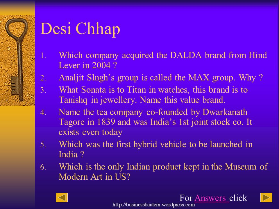 Desi Chhap Which company acquired the DALDA brand from Hind Lever in 2004 Analjit Slngh's group is called the MAX group. Why