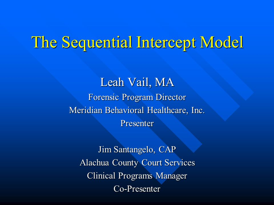 The Sequential Intercept Model