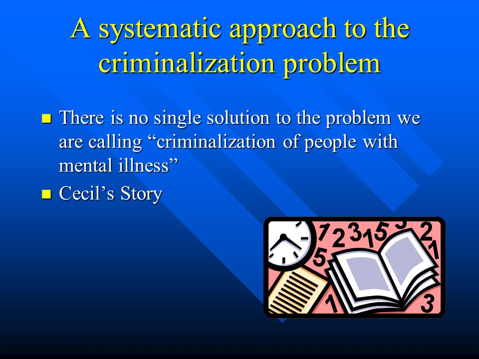 A systematic approach to the criminalization problem