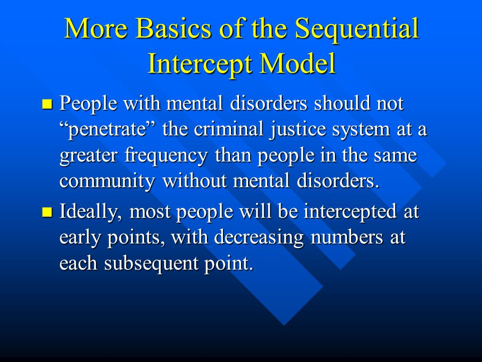 More Basics of the Sequential Intercept Model
