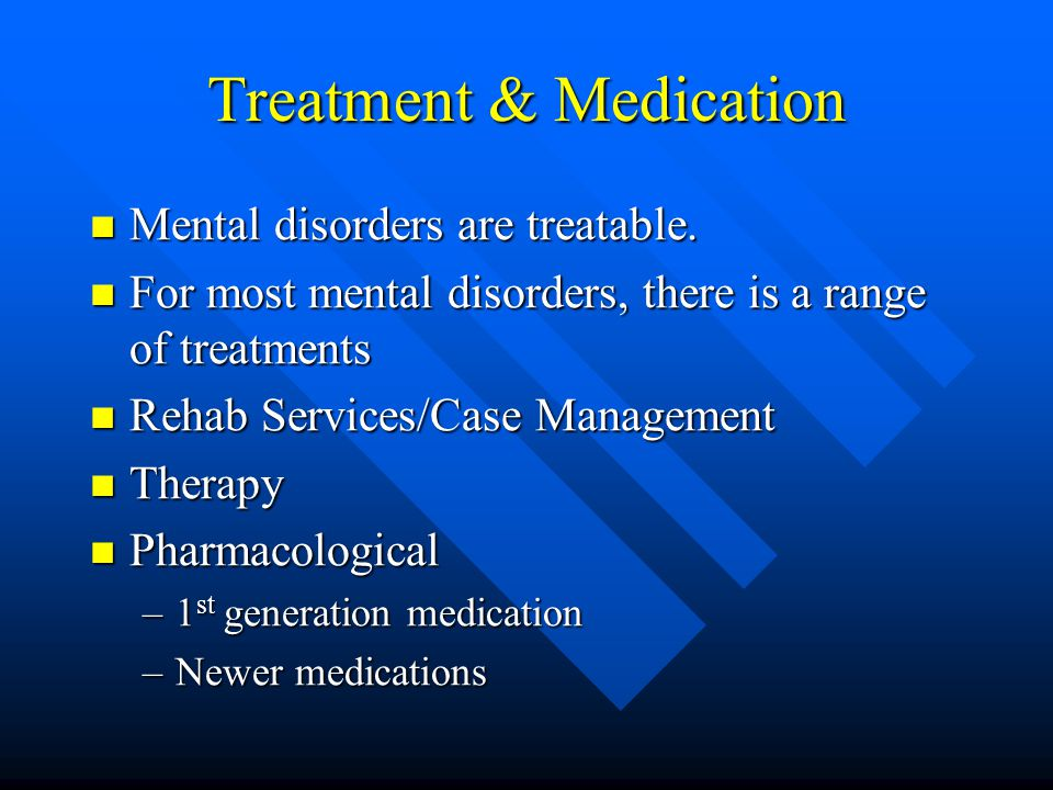 Treatment & Medication