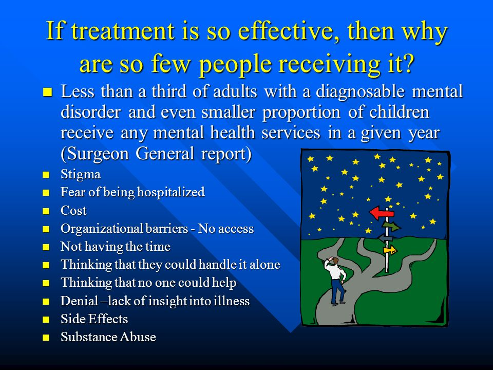 If treatment is so effective, then why are so few people receiving it