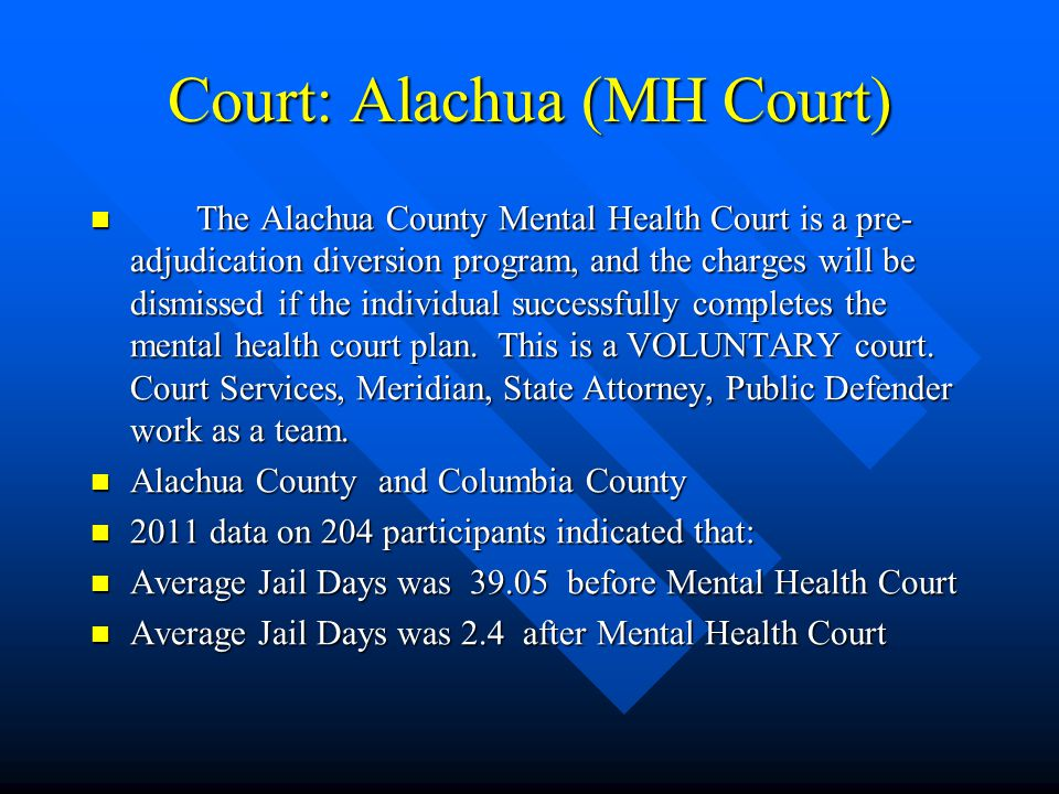 Court: Alachua (MH Court)