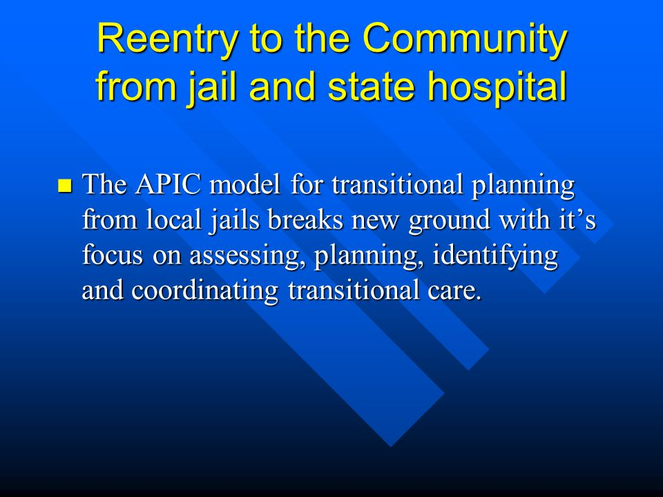 Reentry to the Community from jail and state hospital
