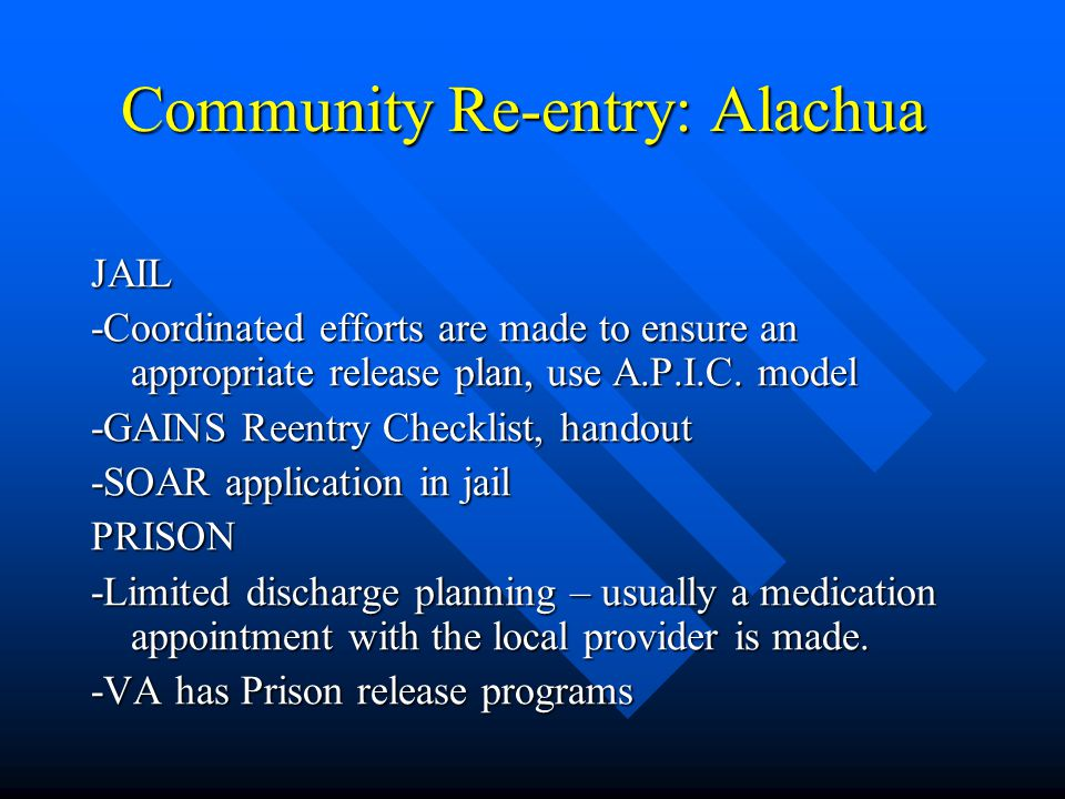 Community Re-entry: Alachua
