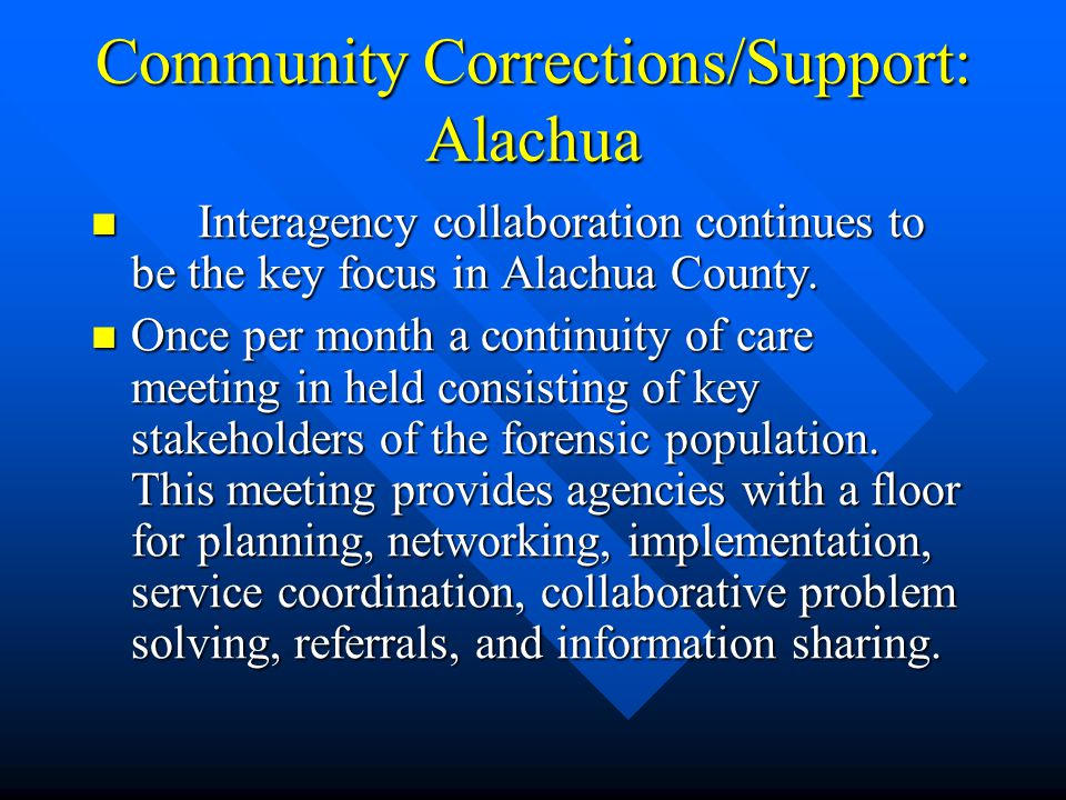 Community Corrections/Support: Alachua