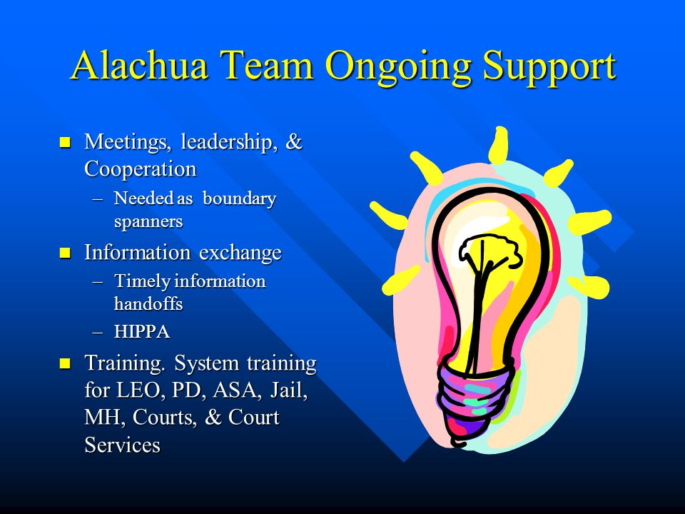 Alachua Team Ongoing Support