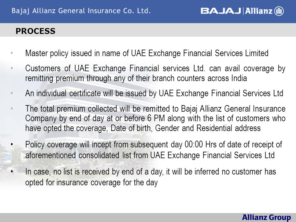 PROCESS Master policy issued in name of UAE Exchange Financial Services Limited.