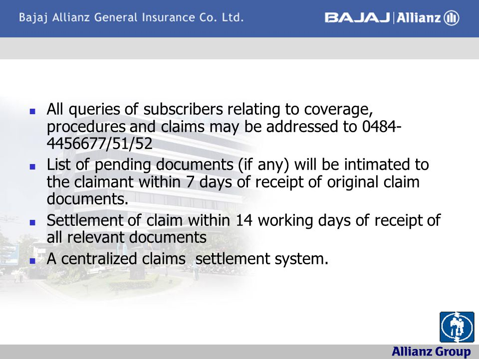 All queries of subscribers relating to coverage, procedures and claims may be addressed to 0484-4456677/51/52