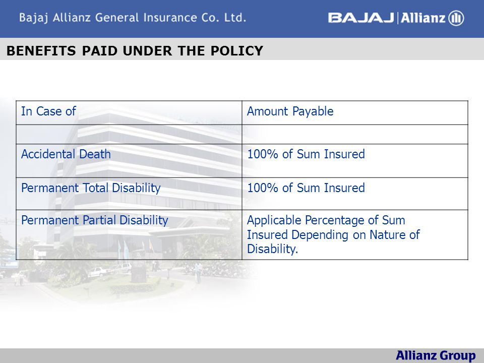 BENEFITS PAID UNDER THE POLICY