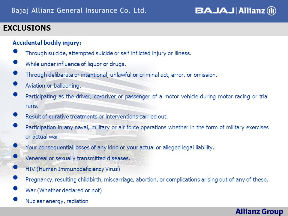 EXCLUSIONS Accidental bodily injury: