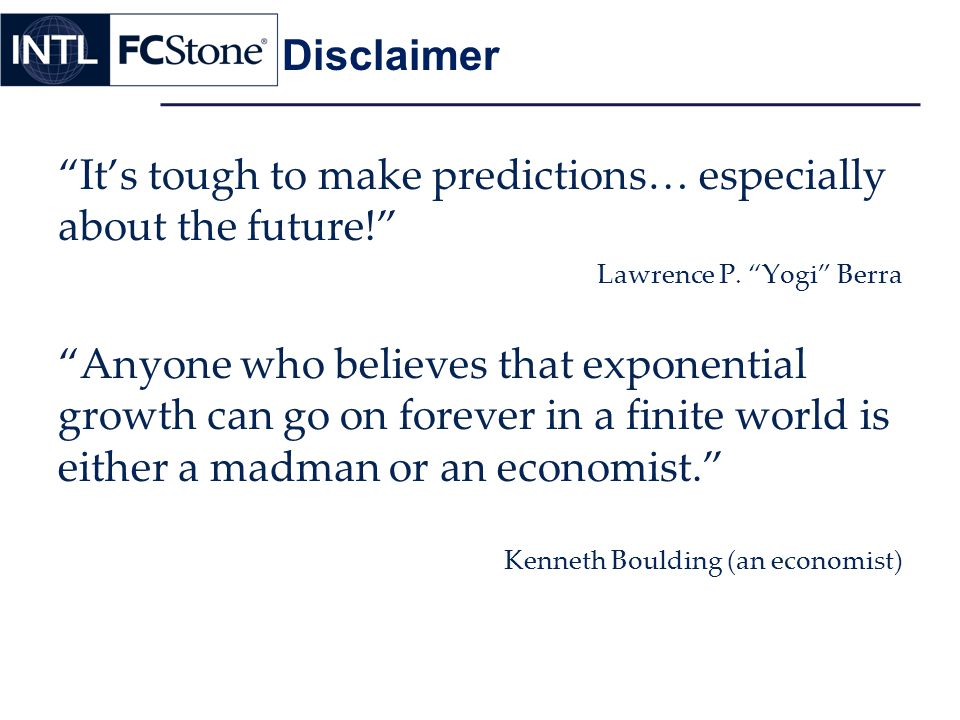It's tough to make predictions… especially about the future!