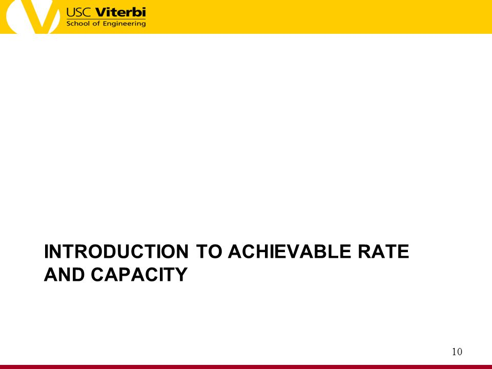 Introduction to Achievable Rate and Capacity