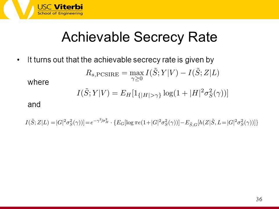 Achievable Secrecy Rate