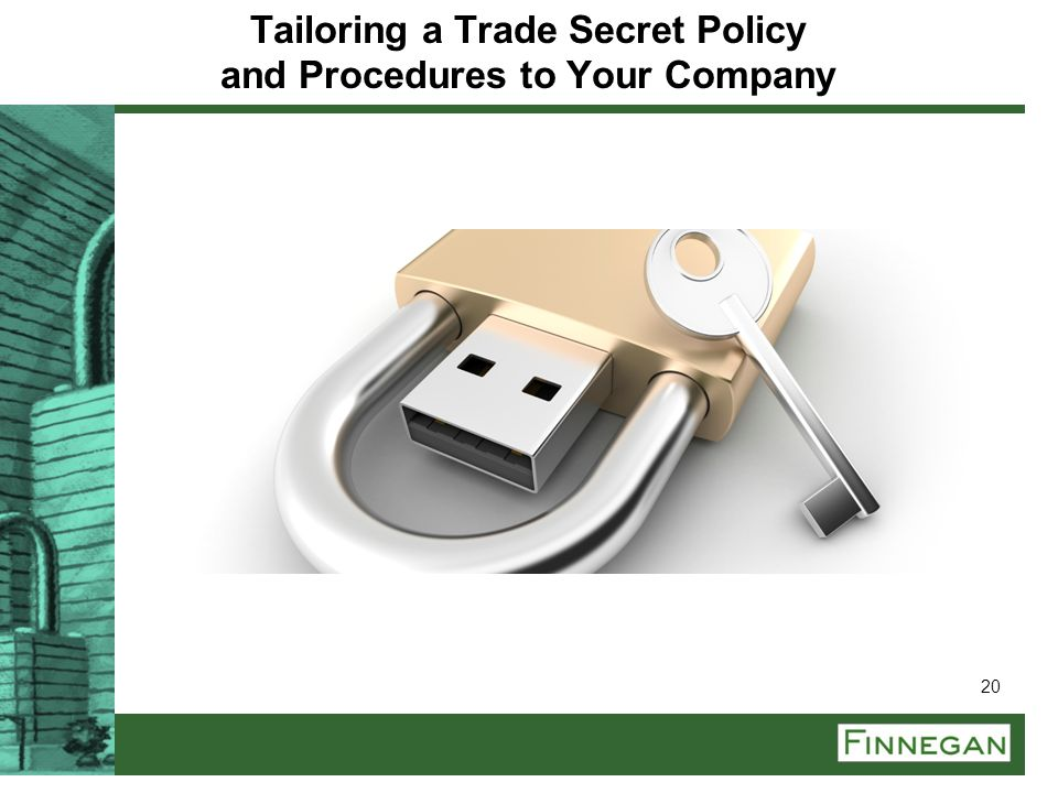 Tailoring a Trade Secret Policy and Procedures to Your Company