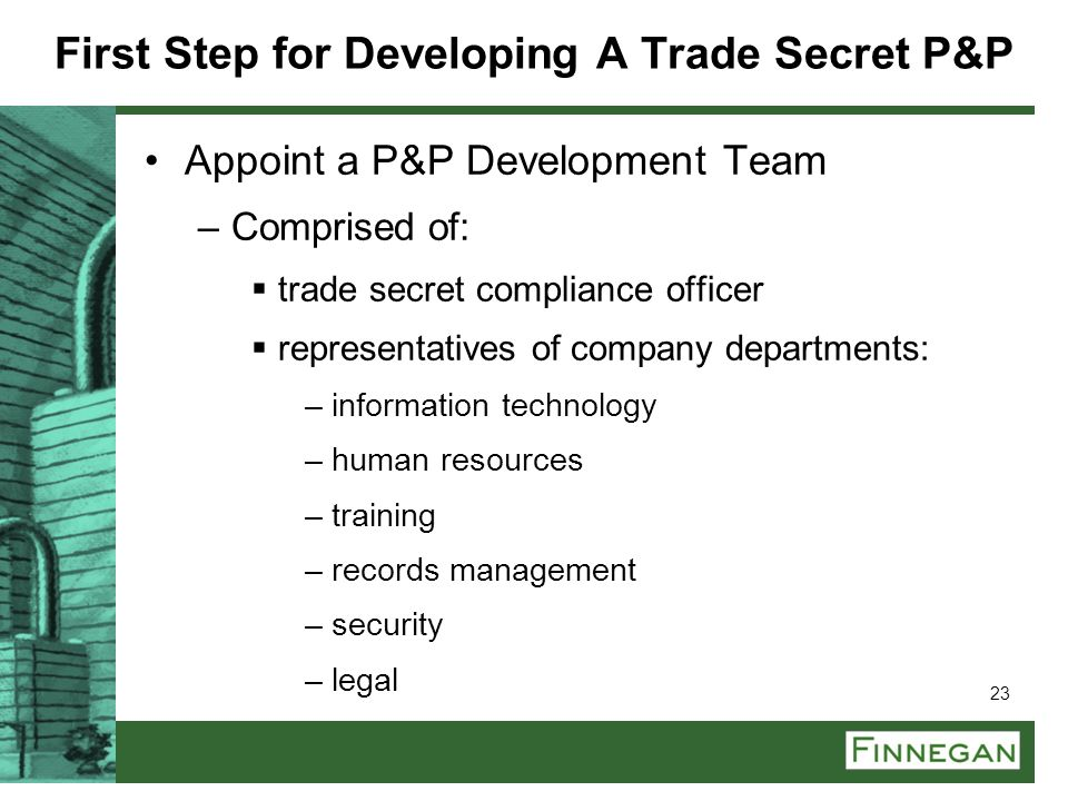 First Step for Developing A Trade Secret P&P