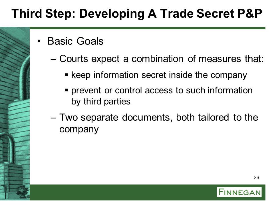 Third Step: Developing A Trade Secret P&P