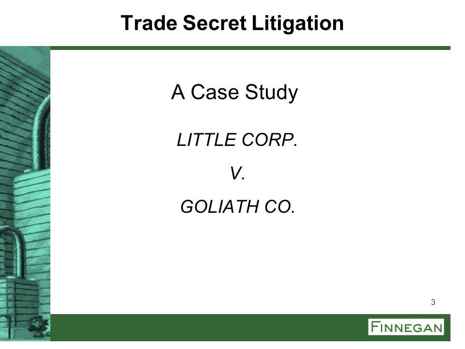 Trade Secret Litigation A Case Study