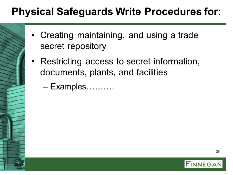 Physical Safeguards Write Procedures for: