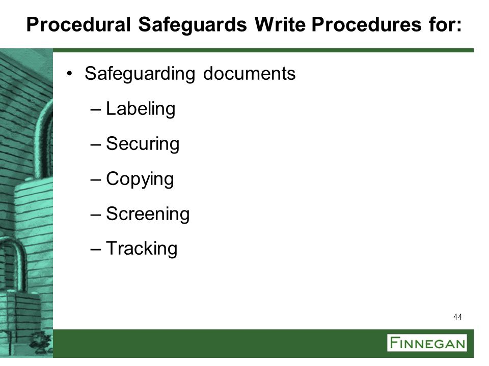 Procedural Safeguards Write Procedures for: