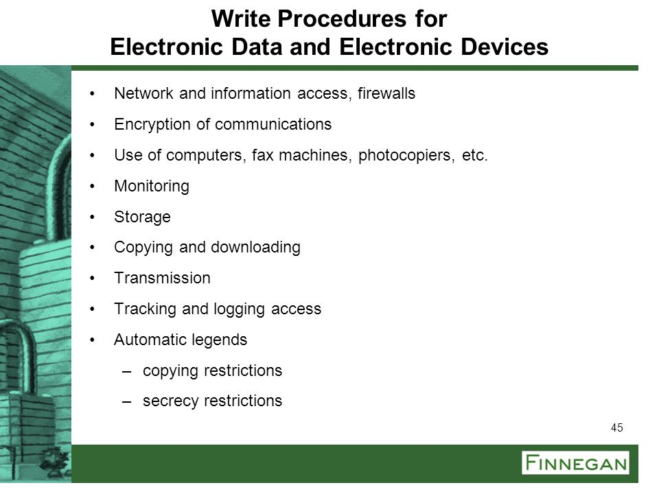 Write Procedures for Electronic Data and Electronic Devices