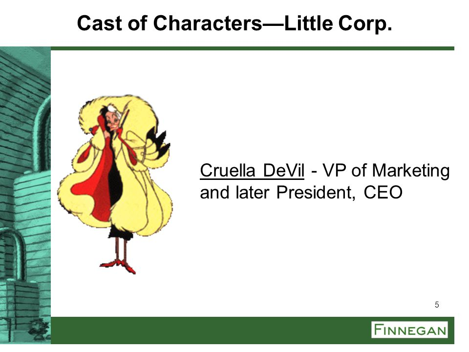 Cast of Characters—Little Corp.