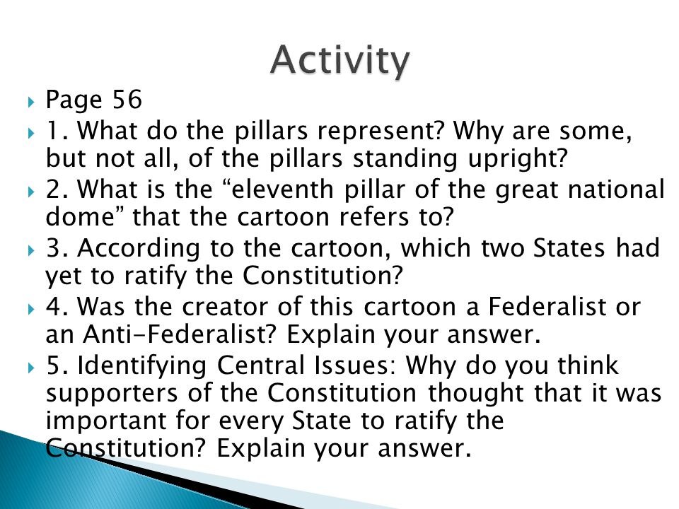 Activity Page 56. 1. What do the pillars represent Why are some, but not all, of the pillars standing upright