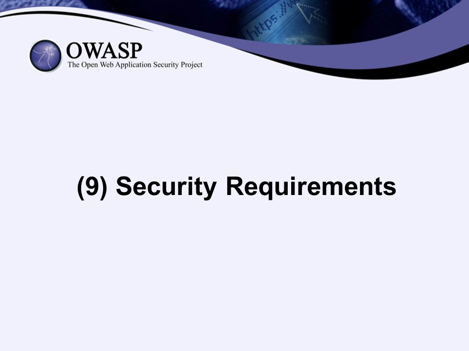 (9) Security Requirements