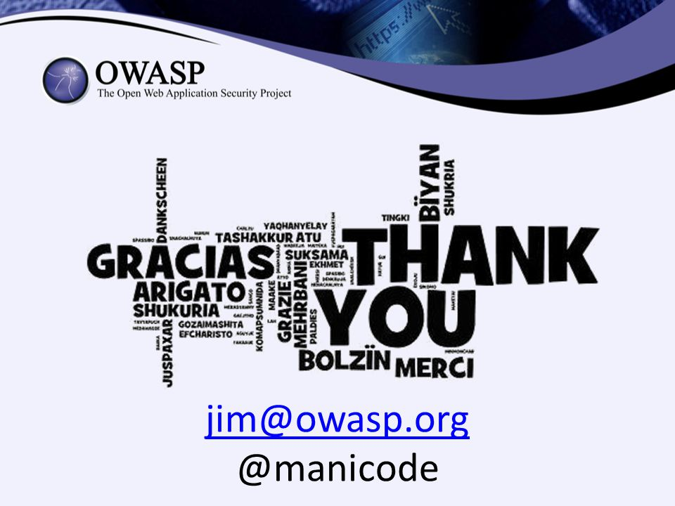 jim@owasp.org @manicode