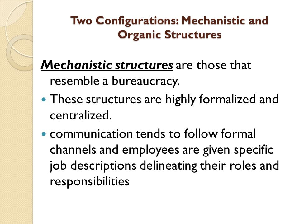 Two Configurations: Mechanistic and Organic Structures