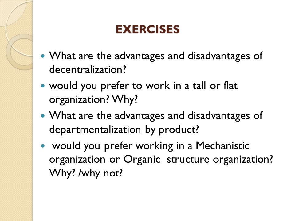 Advantages and disadvantages of structures
