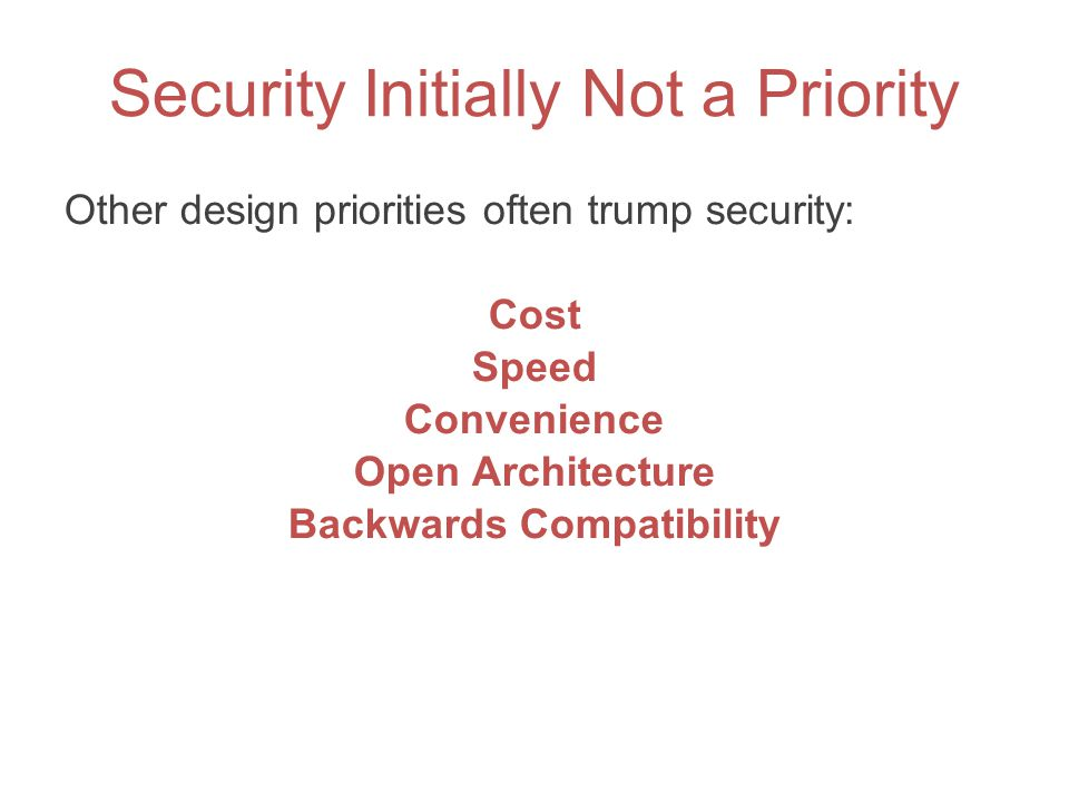 Security Initially Not a Priority