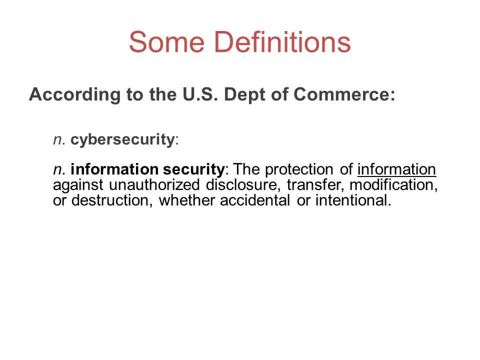 Some Definitions According to the U.S. Dept of Commerce: