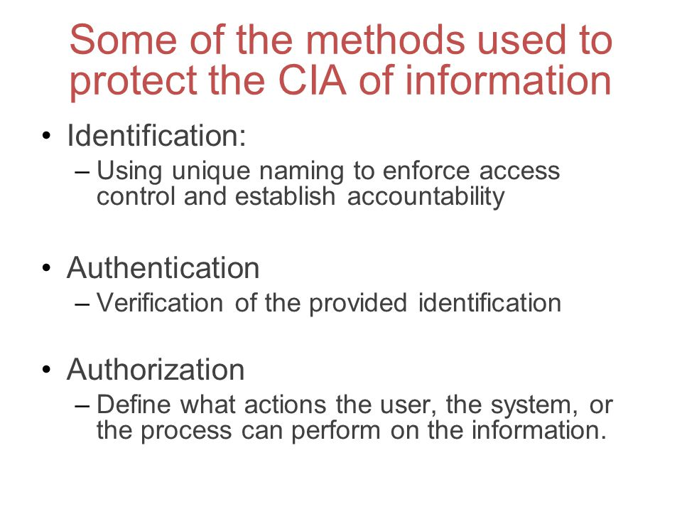 Some of the methods used to protect the CIA of information