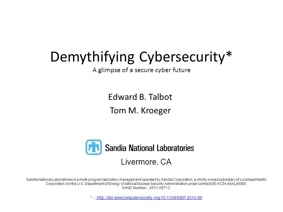 Demythifying Cybersecurity* A glimpse of a secure cyber future