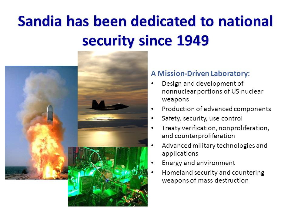 Sandia has been dedicated to national security since 1949