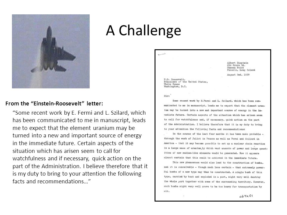 A Challenge From the Einstein-Roosevelt letter: