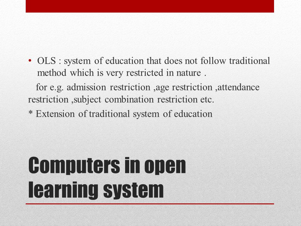 Computers in open learning system