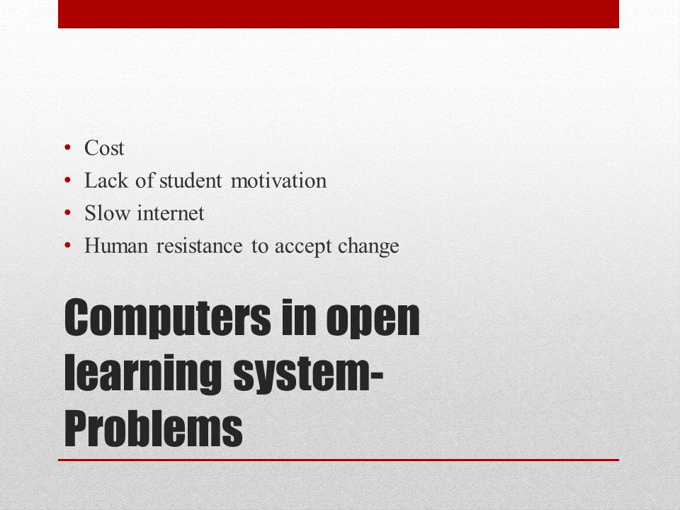 Computers in open learning system-Problems