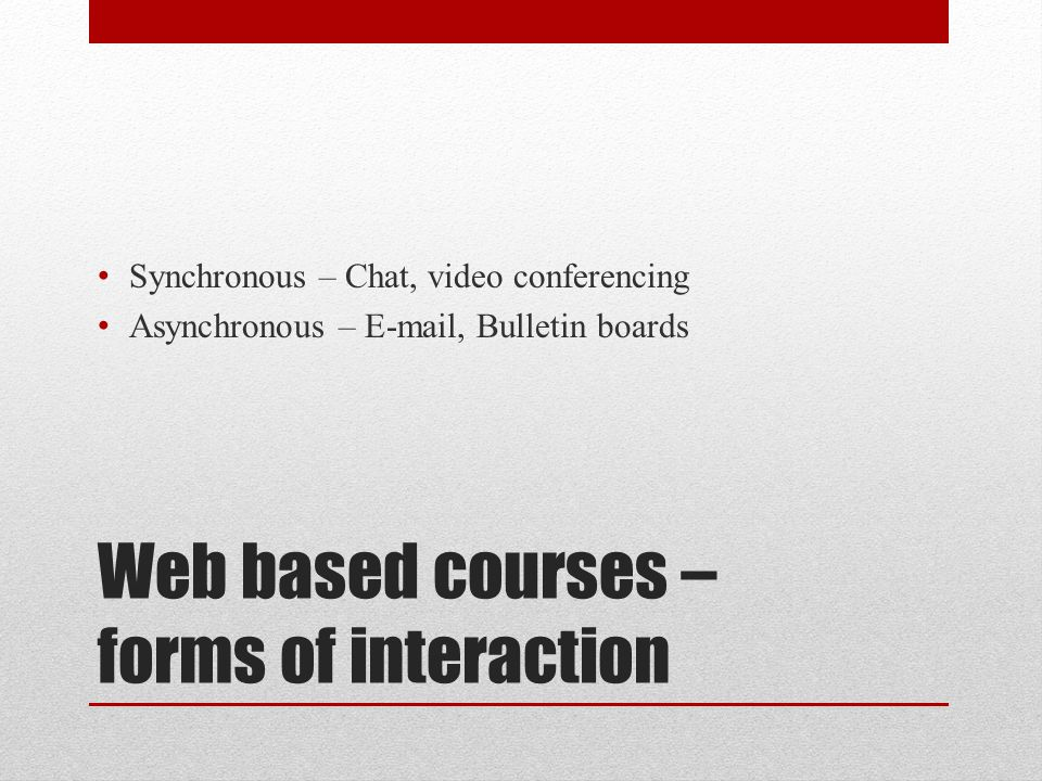 Web based courses –forms of interaction