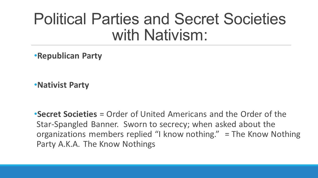 Political Parties and Secret Societies with Nativism: