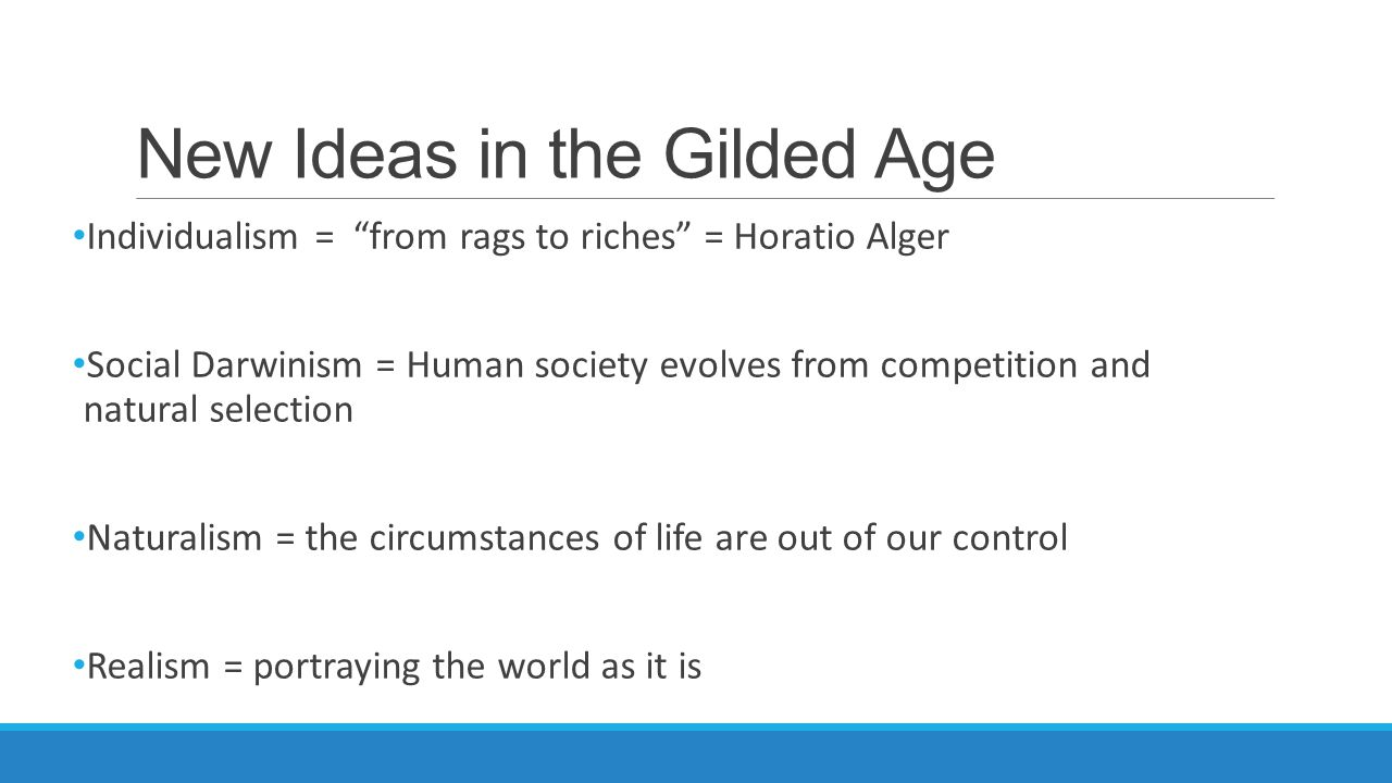 New Ideas in the Gilded Age