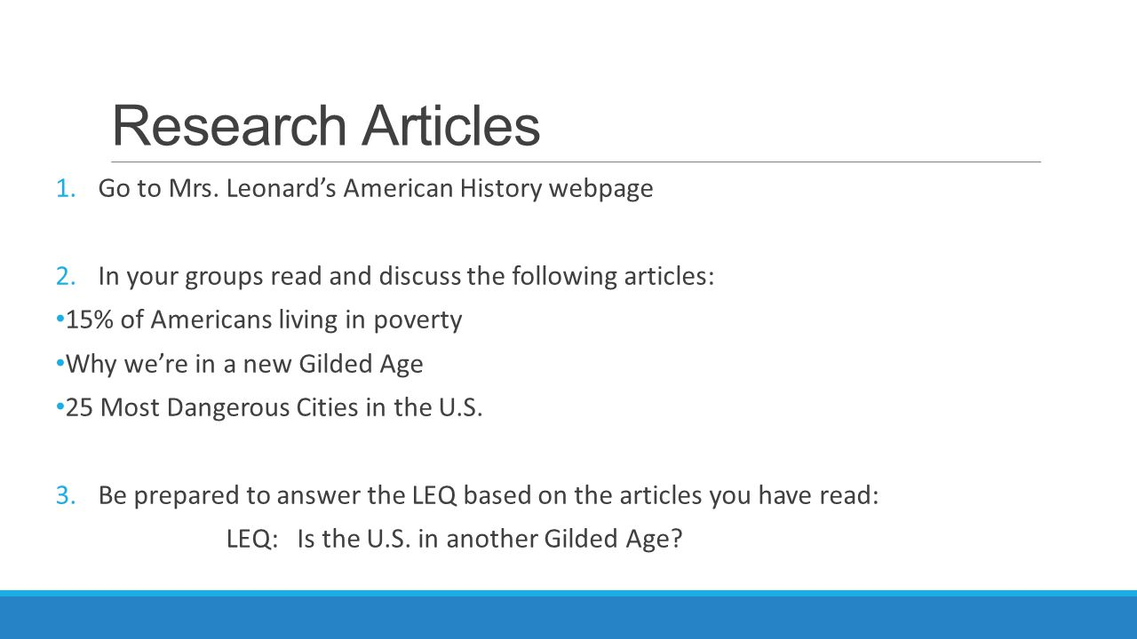 Research Articles Go to Mrs. Leonard's American History webpage