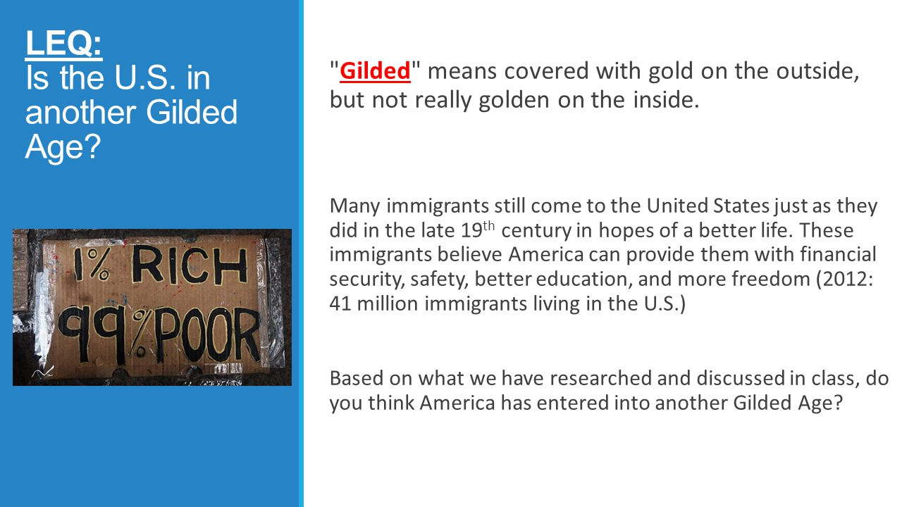 LEQ: Is the U.S. in another Gilded Age
