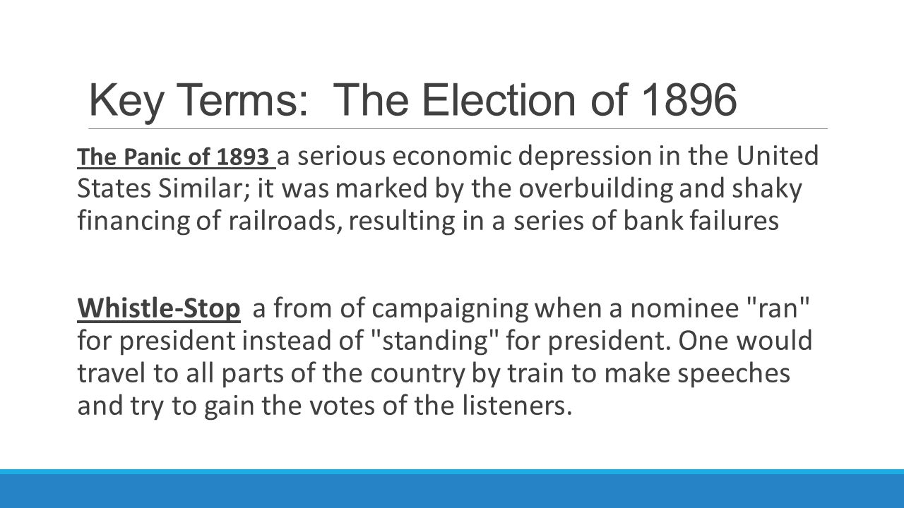 Key Terms: The Election of 1896