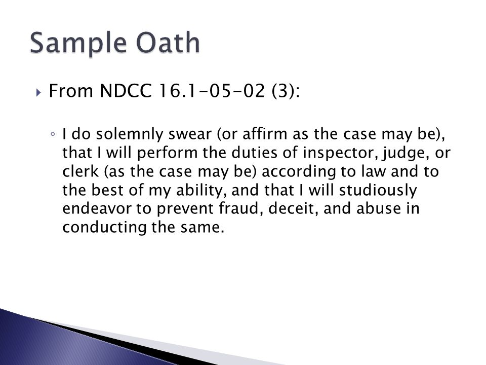 Sample Oath From NDCC 16.1-05-02 (3):