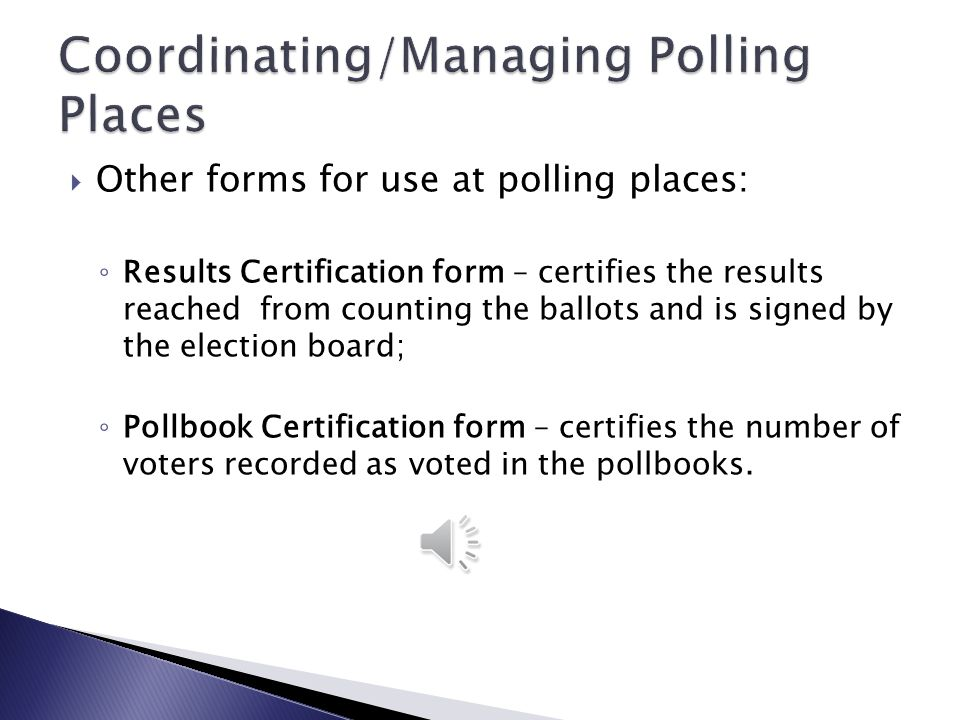 Coordinating/Managing Polling Places