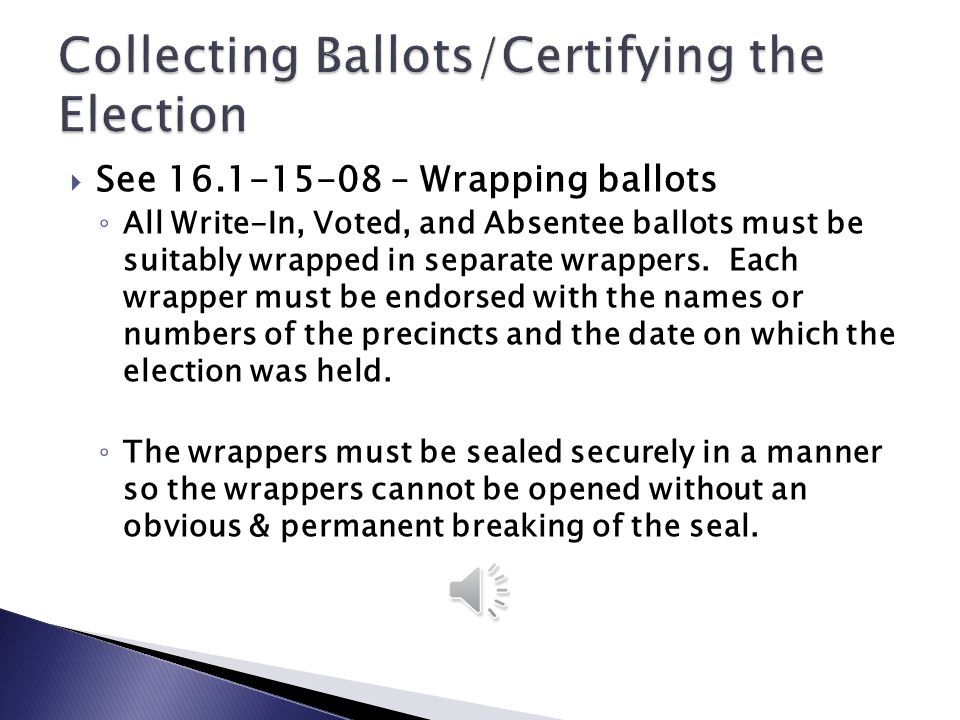 Collecting Ballots/Certifying the Election