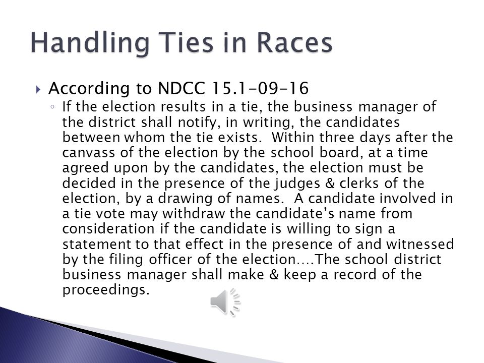 Handling Ties in Races According to NDCC 15.1-09-16