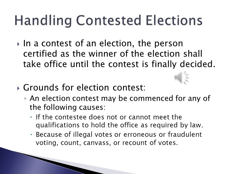 Handling Contested Elections